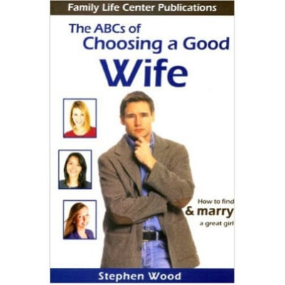 /T/h/The-ABC-s-of-Choosing-a-Good-Wife-How-to-find-Marry-a-Great-Girl-6004027_1.jpg