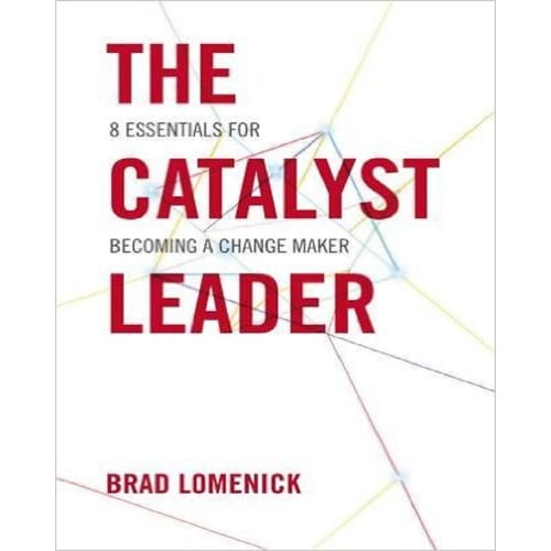/T/h/The-Catalyst-Leader-8-Essentials-for-Becoming-a-Change-Maker-7546515.jpg