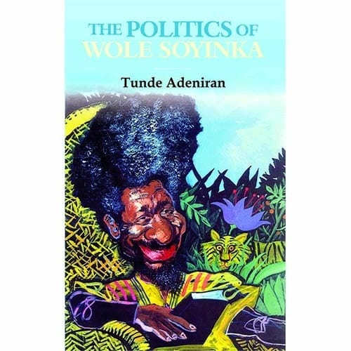 /T/h/The-Politics-Of-Wole-Soyinka-8012162_1.jpg