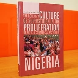 The Role of a Culture of Superstition in the Proliferation of  Religio-Commercial Pastors in Nigeria