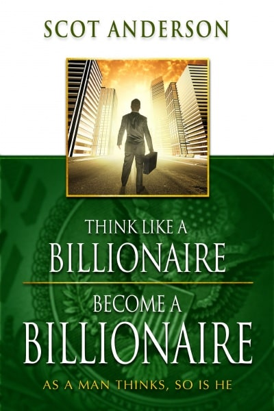 /T/h/Think-Like-a-Billionaire-Become-a-Billionaire---As-a-Man-Thinks-So-Is-He-7821523.jpg