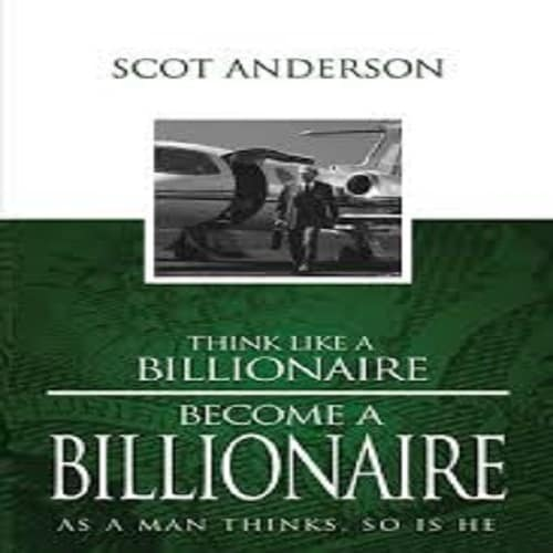 /T/h/Think-Like-a-Billionaire-Become-a-Billionaire-As-a-Man-Thinks-So-Is-He--7701981.jpg