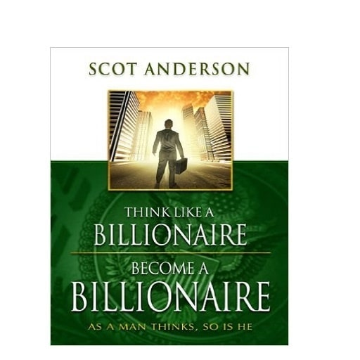 /T/h/Think-Like-a-Billionaire-Become-a-Billionaire-As-a-Man-Thinks-So-Is-He-3968469.jpg