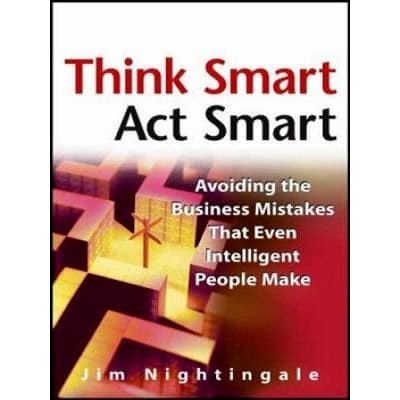 /T/h/Think-Smart-Act-Smart-Avoiding-The-Business-Mistakes-That-Even-Intelligent-People-Make-5677552_1.jpg