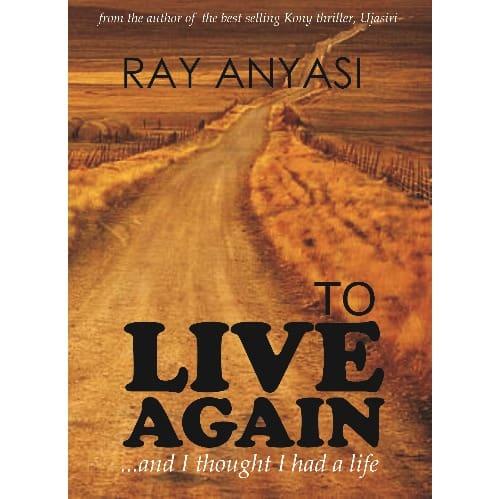 /T/o/To-Live-Again-Book---Ray-Anyasi-7973315.jpg