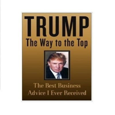 /T/r/Trump--The-Way-to-the-Top--The-Best-Business-Advice-I-Ever-Received-4092555_2.jpg