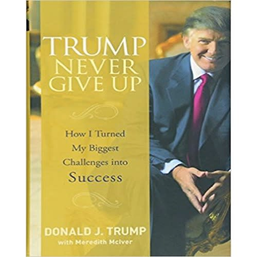 /T/r/Trump-Never-Give-Up-How-I-Turned-My-Biggest-Challenges-into-Success-6992434.jpg