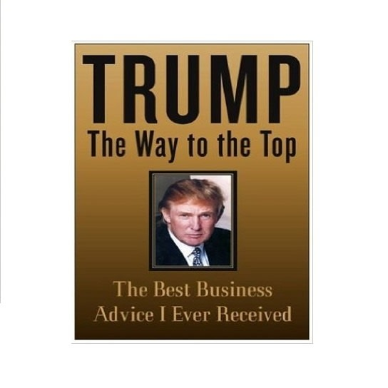 /T/r/Trump-The-Way-to-the-Top-The-Best-Business-Advice-I-Ever-Received-3958959_4.jpg