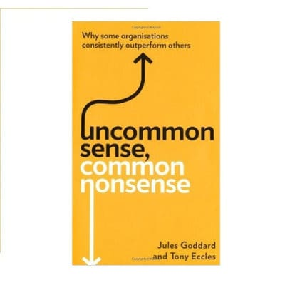 /U/n/Uncommon-Sense-Common-Nonsense-Why-Some-Organisations-Consistently-Outperform-Others-5099650_2.jpg