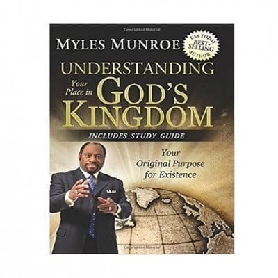 /U/n/Understanding-Your-Place-in-God-s-Kingdom-Your-Original-Purpose-for-Existence-By-Myles-Munroe-6741267.jpg
