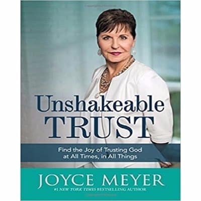 /U/n/Unshakeable-Trust-Find-the-Joy-of-Trusting-God-at-All-Times-in-All-Things-8008129.jpg