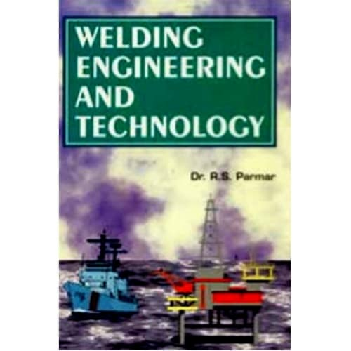 /W/e/Welding-Engineering-and-Technology-by-R-S-Parma-Paperback-7552122.jpg