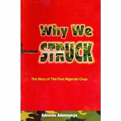 /W/h/Why-We-Struck-The-Story-of-The-First-Nigerian-Coup-1966-7590782.jpg