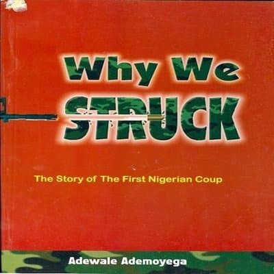 /W/h/Why-We-Struck-The-Story-of-the-First-Nigerian-Coup-6953016.jpg