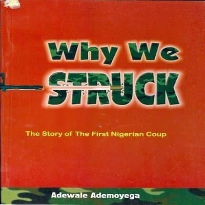 /W/h/Why-We-Struck-The-Story-of-the-First-Nigerian-Coup-6995236.jpg