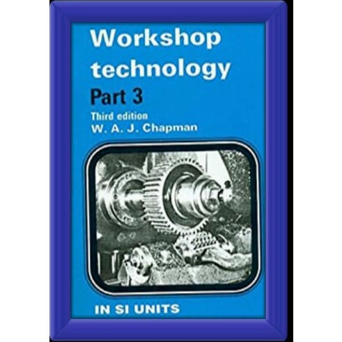 /W/o/Workshop-Technology-Part-3-by-W-A-J-Chapman-6079216.jpg